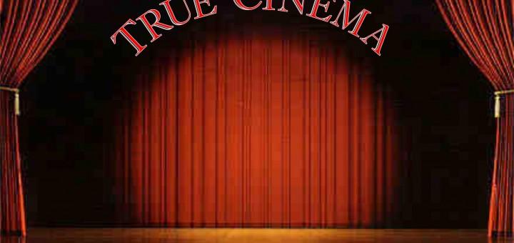 True Cinema  Background Image